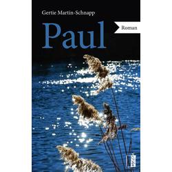 Paul als Buch von Gertie Martin-Schnapp