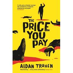 The Price You Pay als Taschenbuch von Aidan Truhen