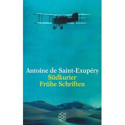 Südkurier / Frühe Schriften als Taschenbuch von Antoine de Saint-Exupéry