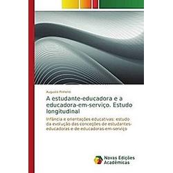 A estudante-educadora e a educadora-em-serviço. Estudo longitudinal