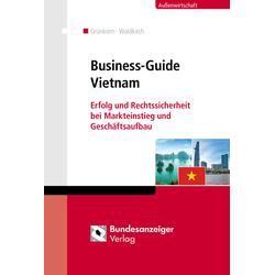 Business-Guide Vietnam als Buch von Wolfram Grünkorn/ Karl Waldkirch