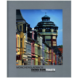 Mönchengladbach - Deine Kontraste als Buch von