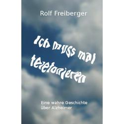 Ich muss mal telefonieren als Buch von Rolf Freiberger