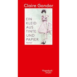 Ein Kleid aus Tinte und Papier als Buch von Claire Gondor