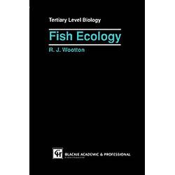 Fish Ecology. R. J. Wootton  - Buch