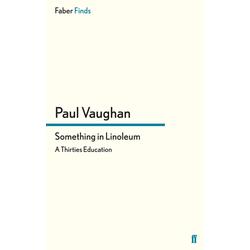Something in Linoleum: eBook von Paul Vaughan