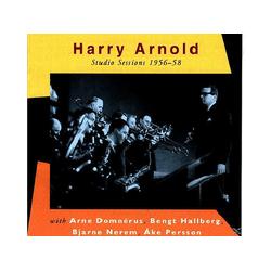 Harry Arnold, Arnold,Harry/Domnerus,A./Hallberg,B./+ - Studio Sessions 1956-58 (CD)