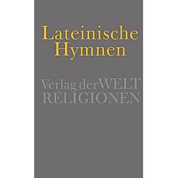 Lateinische Hymnen. ALEX STOCK (HG.)  - Buch