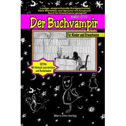 Der Buchvampir - Ebook + Hörbuch: eBook von Mario Otto