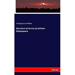 Merchant of Venice by William Shakespeare. William Shakespeare  - Buch
