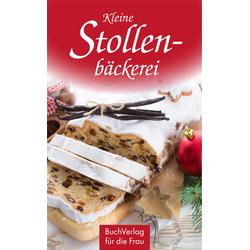 Kleine Stollenbäckerei als Buch von Maria Kirbach
