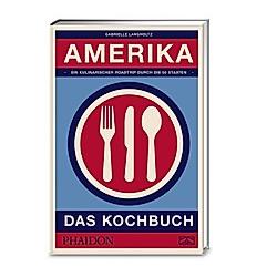 Amerika - das Kochbuch. Gabrielle Langholtz  - Buch