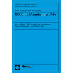 150 Jahre Mannheimer Akte als Buch von