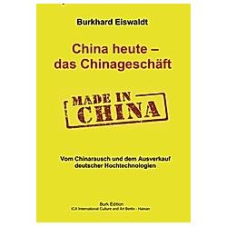 China heute - das Chinageschäft 1978-2008. Hajo Müller  - Buch