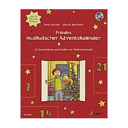Fridolins musikalischer Adventskalender  m. Audio-CD. Peter Bucher  - Buch