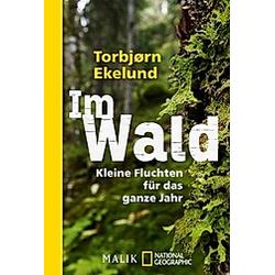 Im Wald. Torbjørn Ekelund  - Buch