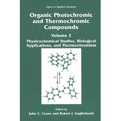 Organic Photochromic and Thermochromic Compounds als Buch von