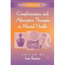 Handbook of Complementary and Alternative Therapies in Mental Health: eBook von