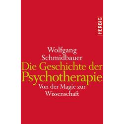 Die Geschichte der Psychotherapie