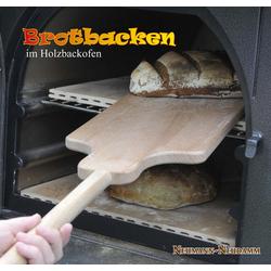 Brotbacken im Holzbackofen als Buch von
