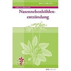 Nasennebenhöhlenentzündung. Michael Elies  Annette Kerckhoff  - Buch