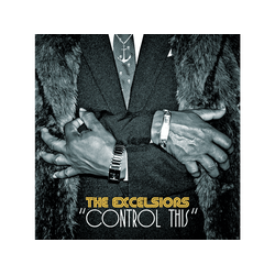 The Excelsiors - Control This (Vinyl)