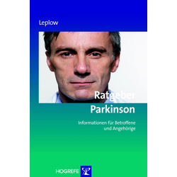 Ratgeber Parkinson (Reihe: Ratgeber zur Reihe Fortschritte der Psychotherapie Bd. 16): eBook von Bernd Leplow