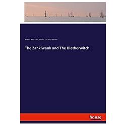 The Zankiwank & The Bletherwitch. Arthur Rackham  Shafto J. A. Fitz-Gerald  - Buch