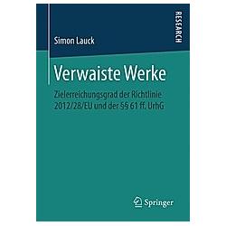 Verwaiste Werke. Simon Lauck  - Buch