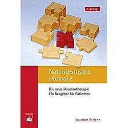 Naturidentische Hormone. Joachim Strienz  J. Strienz  - Buch