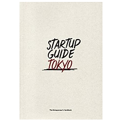 Startup Guide Tokyo. Startup Guide  - Buch