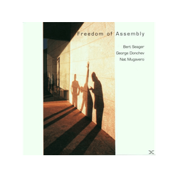 BERT SEAGER, GEORGE DONCHEV, NAT MU, Seager, Bert / Donchev, George Mugavero, Nat - FREEDOM OF ASSEMBLY (CD)