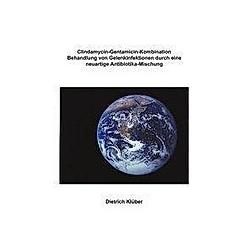 Clindamycin-Gentamicin-Kombination. Dietrich Klüber  - Buch