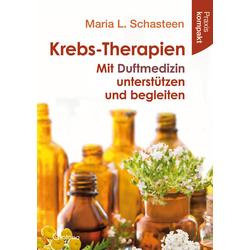 Krebs-Therapien: Taschenbuch von Maria L. Schasteen