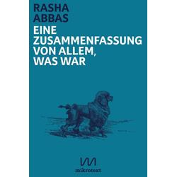 Eine Zusammenfassung von allem was war als Buch von Rasha Abbas