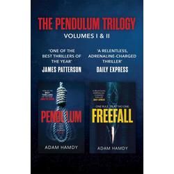 THE PENDULUM SERIES VOLUMES I AND II: PENDULUM FREEFALL: eBook von Adam Hamdy