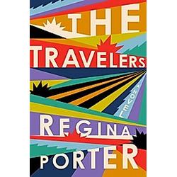 The Travelers. Regina Porter  - Buch