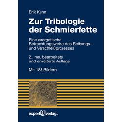 Zur Tribologie der Schmierfette: eBook von Erik Kuhn