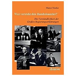 Wer versteht den Bundeskanzler?. Marco Niecke  - Buch