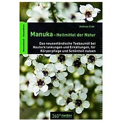 Manuka - Heilmittel der Natur