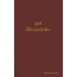 1516 Biergedichte als Buch von Alfred Reichel