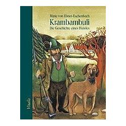 Krambambuli. Marie Ebner-Eschenbach  - Buch