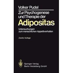 Zur Psychogenese und Therapie der Adipositas: eBook von Volker Pudel
