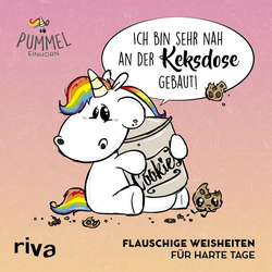 Pummeleinhorn: Ich bin sehr nah an der Keksdose gebaut als Buch von riva Verlag