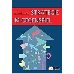 Strategie im Gegenspiel. Robert Koch  - Buch