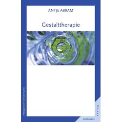 Gestalttherapie: eBook von Antje Abram