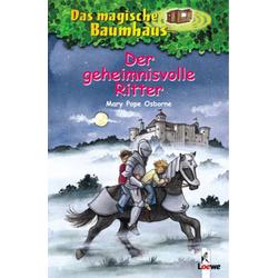 Loewe Verlag Das magische Baumhaus 2 - Der geheimnisvolle Ritter