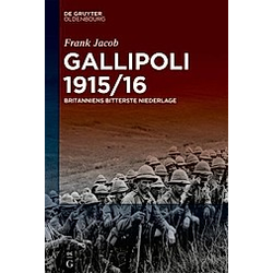 Gallipoli 1915/16. Frank Jacob  - Buch