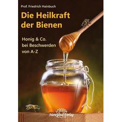Die Heilkraft der Bienen
