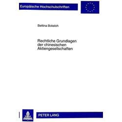 Rechtliche Grundlagen der chinesischen Aktiengesellschaften als Buch von Bettina Bokeloh